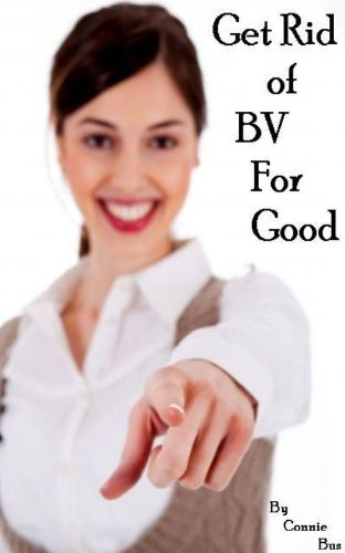 Bacterial Vaginosis Treatment Get Good ebook product image