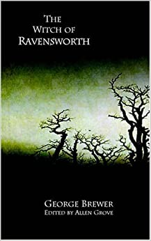 Book The Witch of Ravensworth (Gothic Classics) by George Brewer (2006-04-17)