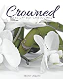 Crowned: My 60-Day Self-Care Journal