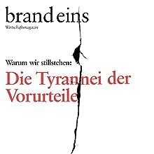 brand eins audio: Vorurteile Hörbuch von  brand eins Gesprochen von: Anna Doubek, Gerhart Hinze