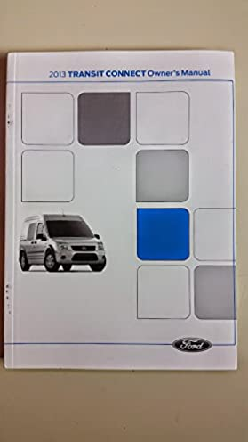 2013 ford transit connect owners manual ford motor company amazon rh amazon com 2010 ford transit connect owner's manual 2012 ford transit connect owner's manual