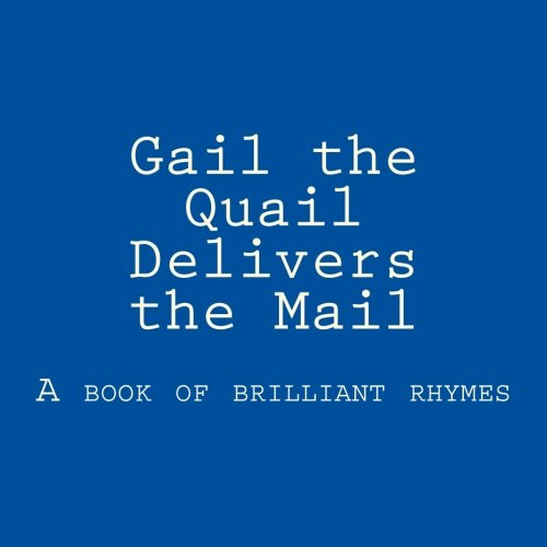 Gail the Quail Delivers the Mail