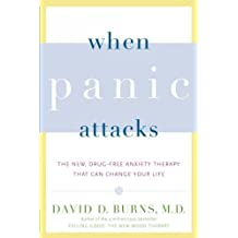 When Panic Attacks The New Drug-Free Anxiety Therapy That Can Change Your Life When Panic Attacks