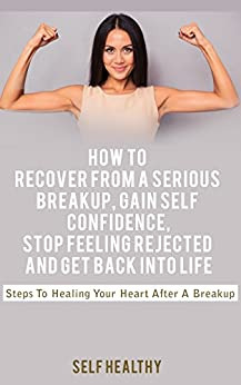 how to get your confidence back after a breakup