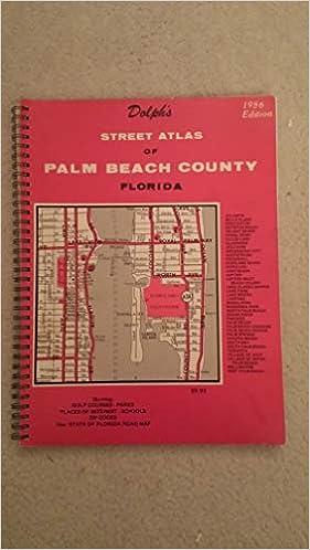 Dolph's Street Atlas of Palm Beach, Broward, Miami-Dade and Monroe on