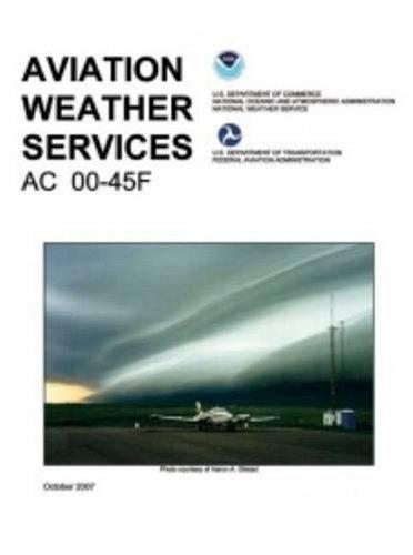 Aviation Weather Services: FAA Advisory Circular 00-45F