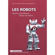 ROBOTS (LES) : OBJETS SCIENTIFIQUES, OBJETS DE DROITS
