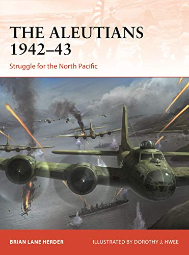 Image of The Aleutians 1942-43: Struggle for the North Pacific (Campaign)