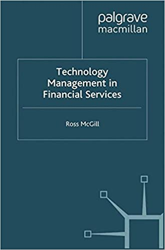 Book Technology Management in Financial Services (Finance and Capital Markets Series)