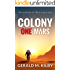 Colony One Mars (Colony Mars Book 1)