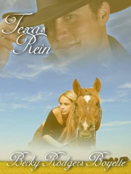 Texas Rein (Texas Rein Trilogy Book 1) by [Boyette, Becky Rodgers]
