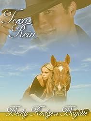 Texas Rein (Texas Rein Trilogy Book 1)