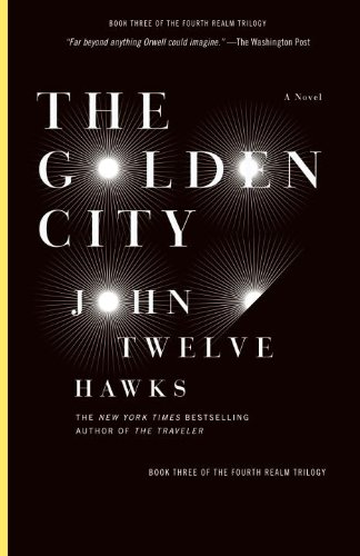 The Golden City: Book Three of the Fourth Realm Trilogy