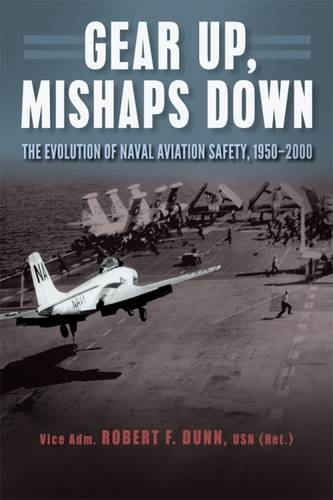 Download Gear Up, Mishaps Down: The Evolution of Naval Aviation Safety, 1950-2000 ebook