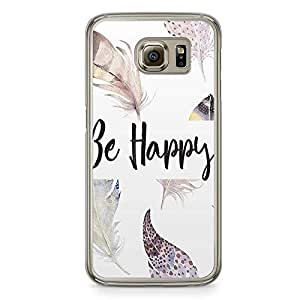 Samsung Galaxy S6 Transparent Edge Phone Case Happy Phone Case Boho Phone Case Bohemian Phone Case Feathers