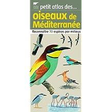 Petit atlas des oiseaux de Méditerranée