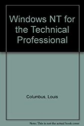 Windows NT for the Technical Professional