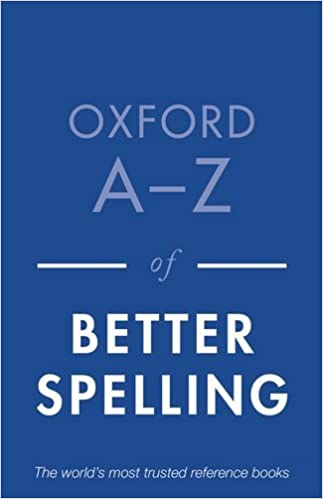Oxford a z of better spelling charlotte buxton 8601404376238 oxford a z of better spelling 2nd edition fandeluxe Images