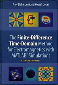 The Finite Difference Time Domain Method for