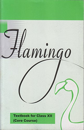 Flamingo - Textbook in English (Core Course) for Class - 12 - 12074 Paperback – January 1, 2014