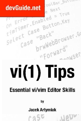 Read Online Vi(1) Tips,: Essential Vi/Vim Editor Skills pdf