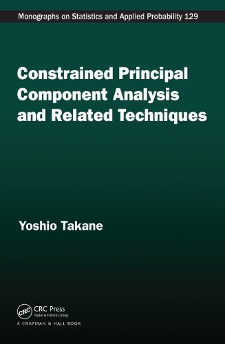 Constrained Principal Component Analysis and Related Techniques (Chapman & Hall/CRC Monographs on Statistics & Applied Probability) ()