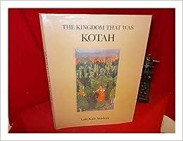 The Kingdom that was Kotah: M  K  Brijraj Singh: Amazon com: Books