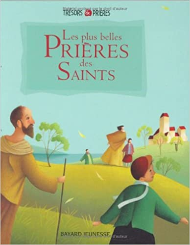 En ligne téléchargement gratuit Les plus belles Prières des Saints pdf