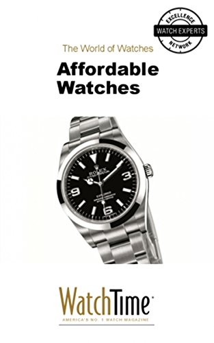 Affordable Watches: Guidebook for luxury watches (English Edition)