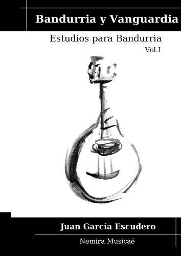 Descargar Libro Bandurria Y Vanguardia Juan Escudero