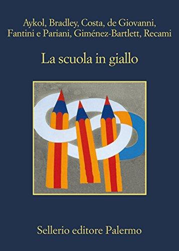 La scuola in giallo (Italian Edition)