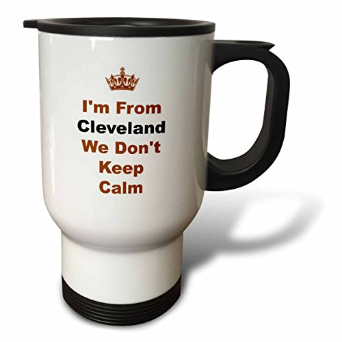 (3dRose Xander Keep Calm quotes - dont keep calm, Cleveland, brown and black letters on white background - 14oz Stainless Steel Travel Mug (tm_180043_1))