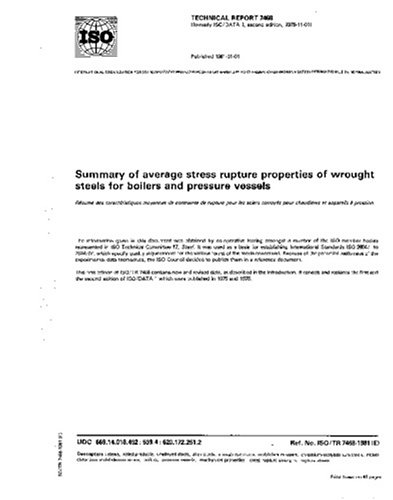 ISO/TR 7468:1981, Summary of average stress rupture properties of wrought steels for boilers and pressure vessels