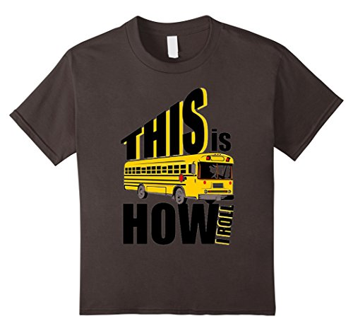 [Kids School Bus Driver This is How I Roll T-Shirt School Bus Tee 6 Asphalt] (Bus Driver Uniform Costume)