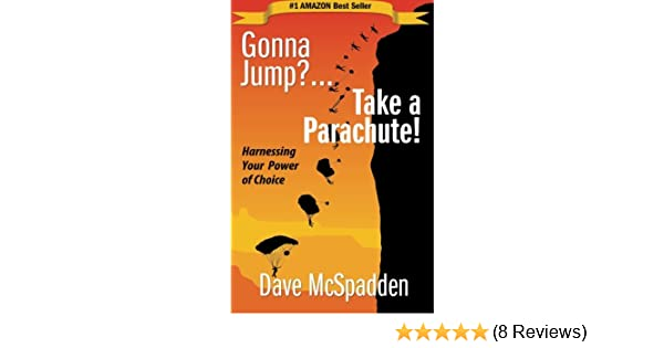 Gonna Jump?...Take a Parachute!