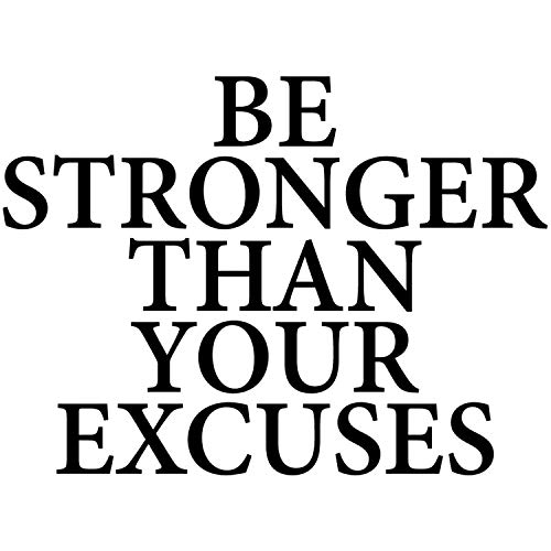 My Vinyl Story Be Stronger Than Your Excuses Wall Decal Inspirational Wall Decal Motivational Office Decor Quote Inspired Motivated Positive Wall Art Vinyl Gym Sticker School Classroom Decor
