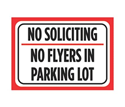 amazon com no soliciting no flyers in parking lot print red white