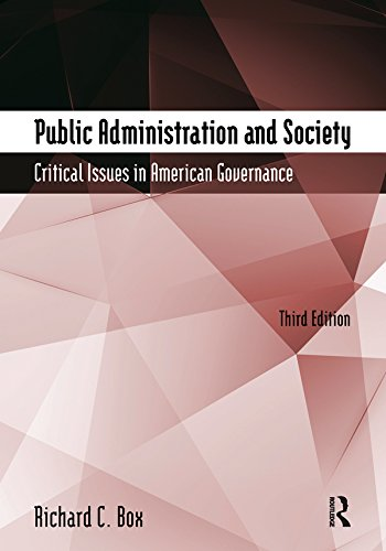 Download Public Administration and Society: Critical Issues in American Governance Pdf