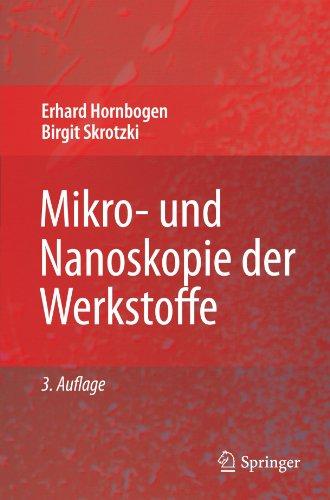 Mikro- und Nanoskopie der Werkstoffe (German Edition)