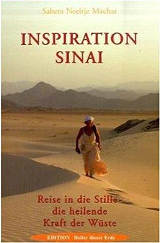 Inspiration Sinai: Reise in die Stille - die heilende Kraft der Wüste