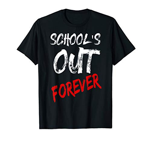 Schools Out Forever Retired And Loving It Retirement T-shirt - Womens Dark Forever T-shirt