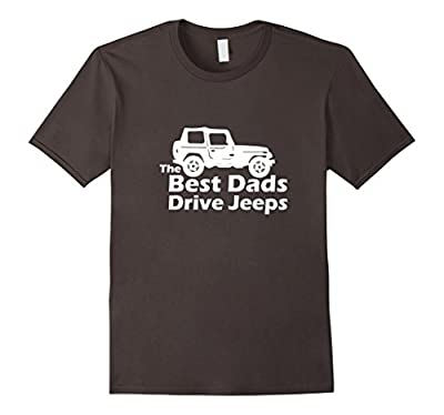 Men's The Best Dads Drive Jeeps Funny True T-Shirt