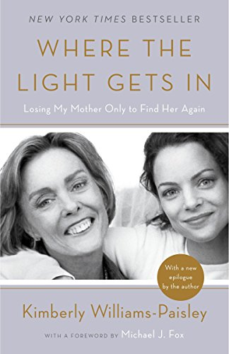 Where the Light Gets In: Losing My Mother Only to Find Her Again