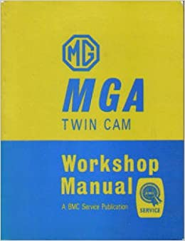 ymwt the mga 1600 twin cam workshop manual 1958-1960: manufacturer:  amazon com: books