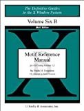 img - for Volume 6B: Motif Reference Manual (Definitive Guides to the X Window System) book / textbook / text book