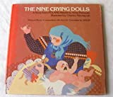img - for The Nine Crying Dolls: A Story from Poland book / textbook / text book