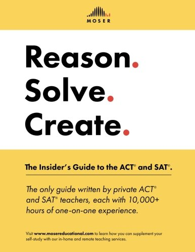 Reason. Solve. Create.: The Insider's Guide to