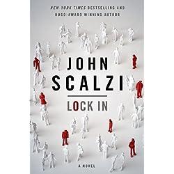 Lock In: A Novel of the Near Future (Lock In Series)