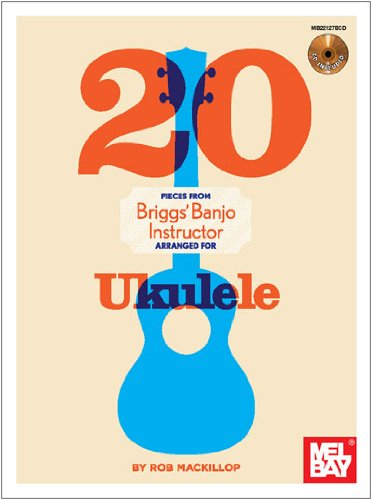 20 Pieces From Briggs Banjo Instructor Arranged for Uke