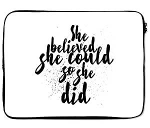 Loud Universe She Believed She Could so She Did Laptop Sleeve - 12 inch
